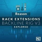 Reason Rack Extensions 101 : Backline Rig V3 Explored