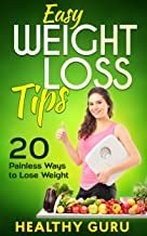 Easy Weight Loss Tips: 20 Painless Ways to Lose Weight