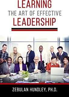 Learning the Art of Effective Leadership