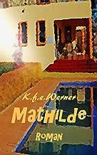 Mathilde: Roman (German Edition)