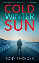 Cold Winter Sun (The Mike Lynch Series Book 2)