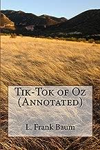 Tik-Tok of Oz (Annotated) (Wizard of Oz Series) (Volume 8)