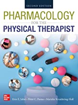 PHARMACOLOGY FOR THE PHYSICAL THERAPIST, SECOND EDITION (English Edition)