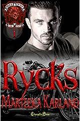 Rycks (Black Reign MC 1) A Bones MC Romance Kindle Edition