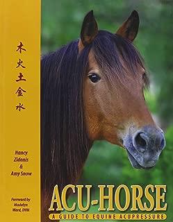 ACU-Horse: A Guide to Equine Acupressure