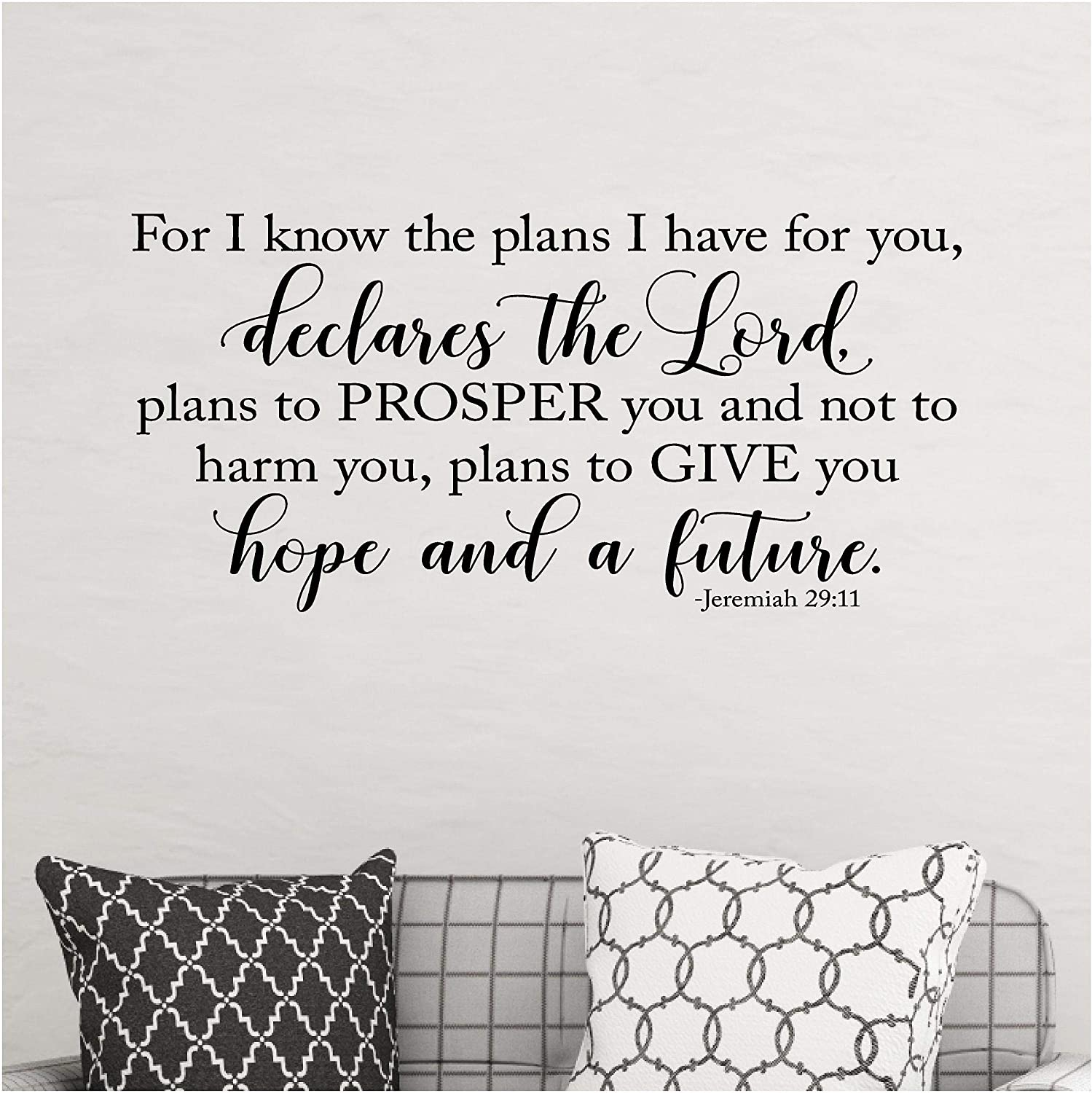 for I Know The Plans I Have for You, Declares The Lord, Plans to Prosper You Jeremiah 29:11 Scripture Decal Wall Decals Vinyl Lettering Sticker Words (16.5