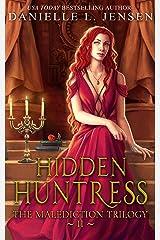 Hidden Huntress (The Malediction Series Book 2) (English Edition) eBook Kindle