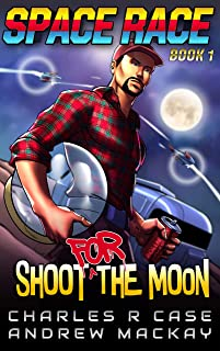 Shoot for the Moon (Space Race Book 1)