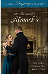 An Evening at Almack's (Timeless Regency Collection Book 12) Kindle Edition