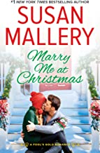 Marry Me at Christmas: A charming holiday romance (Fool's Gold Book 21)