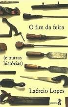 O fim da feira (e outras histórias) (Portuguese Edition)