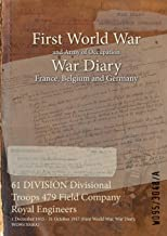 61 DIVISION Divisional Troops 479 Field Company Royal Engineers : 1 December 1915 - 31 October 1917 (First World War, War Diary, WO95/3048A)