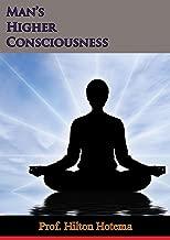 Man's Higher Consciousness