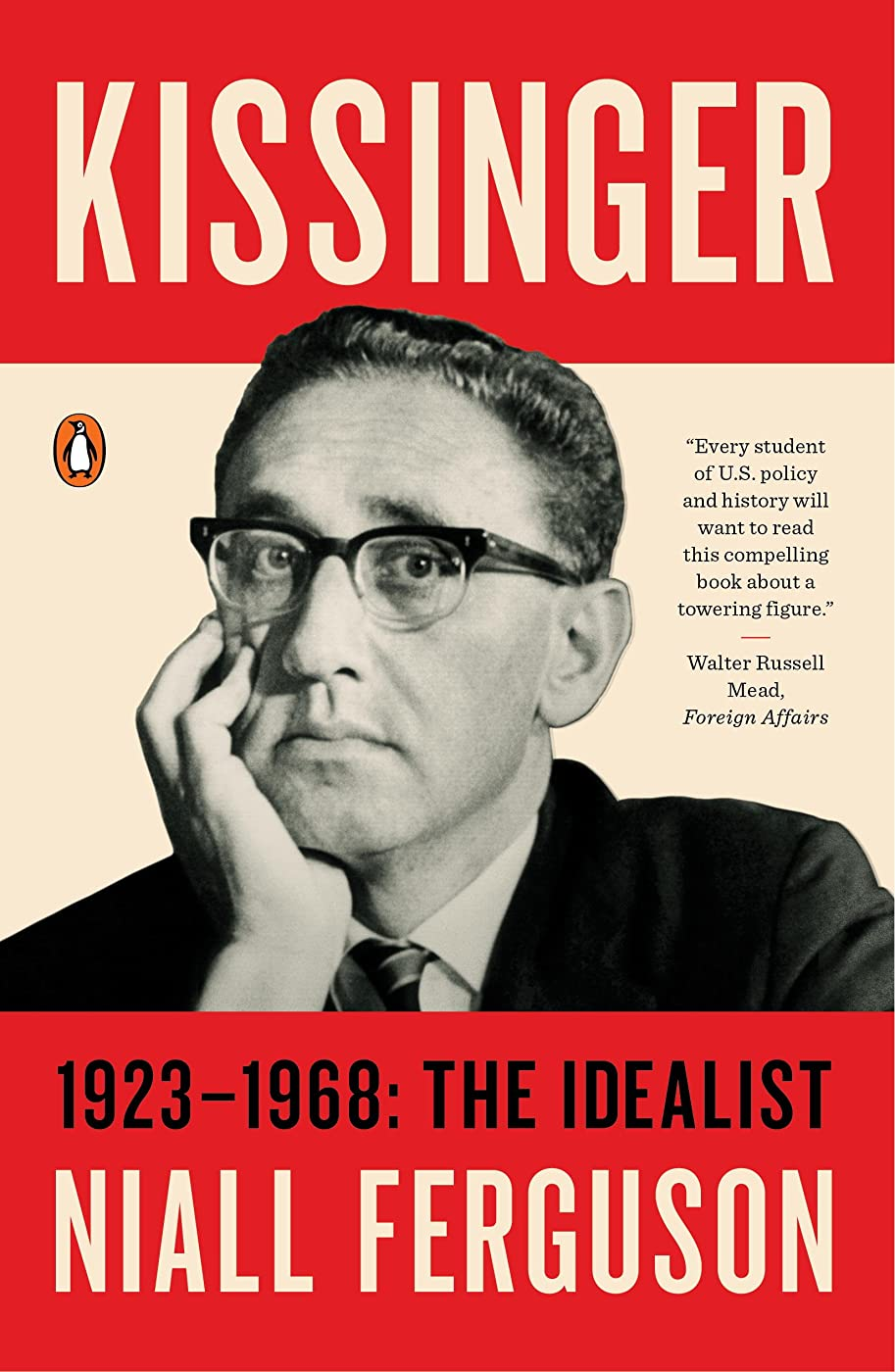 スポンサー浜辺せがむKissinger: 1923-1968: The Idealist (English Edition)