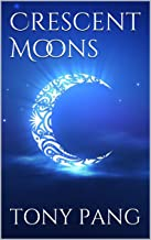 Crescent Moons (MUSALLA Book 1)