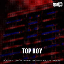 Top Boy (A Selection of Music Inspired by the Series) [Explicit]