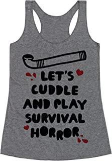 LookHUMAN Let's Cuddle and Play Survival Horror Heathered Gray Women's Racerback Tank