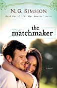 The Matchmaker, a novel: Clean New Adult Fiction (The Matchmaker Project series Book 1)