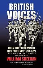 British Voices of the Irish War of Independence: The words of British servicemen in Ireland 1918–1921