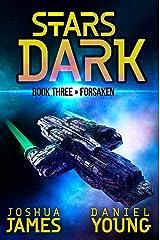 Stars Dark 3: Forsaken Kindle Edition