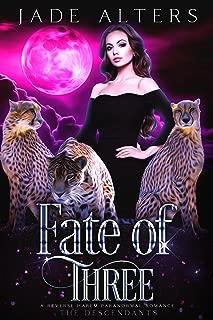 Fate of Three: A Reverse Harem Paranormal Romance (The Descendants Book 3)