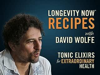 Longevity Now Recipes with David Wolfe