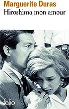 Hiroshima mon amour: Scénario et dialogues (French Edition)