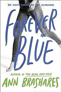 Forever in Blue: The Fourth Summer of the Sisterhood (Sisterhood Series Book 4)