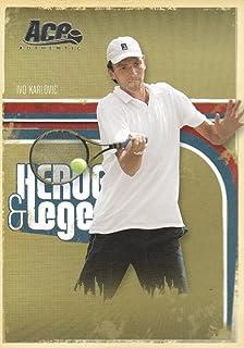 2006 Ace Authentic Heroes & Legends Tennis #46 Ivo Karlovic