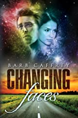 Changing Faces Kindle Edition