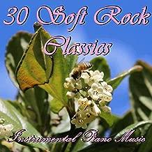 30 Soft Rock Classics: Instrumental Piano Music