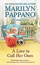 A Love to Call Her Own (A Tallgrass Novel Book 3)