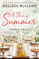 A Slice of Summer (Silver Falls Book 2) Kindle Edition