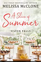 A Slice of Summer (Silver Falls Book 2)