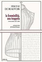 La femminilità, una trappola (Italian Edition)