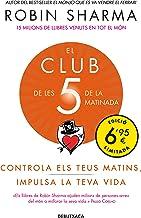 El Club de les 5 de la matinada: Controla els teus matins, impulsa la teva vida (Campanyes)