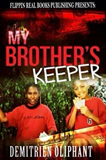 My Brothers Keeper: A Chicago Original