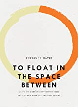 To Float in the Space Between: A Life and Work in Conversation with the Life and Work of Etheridge Knight (Bagley Wright Lecture Series)
