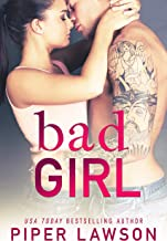 Bad Girl: A Rockstar Romance (Wicked Book 2)