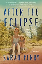 After the Eclipse: A Memoir (English Edition)
