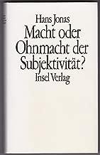 Macht oder Ohnmacht der Subjektivita¨t?: Das Leib-Seele-Problem im Vorfeld des Prinzips Verantwortung (German Edition)