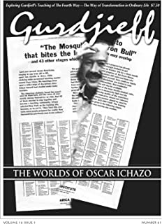 The Worlds of Oscar Ichazo (Articles from The Gurdjieff Journal)