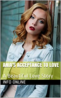 Ania's Acceptance To Love: A Beautiful Love Story (English Edition)
