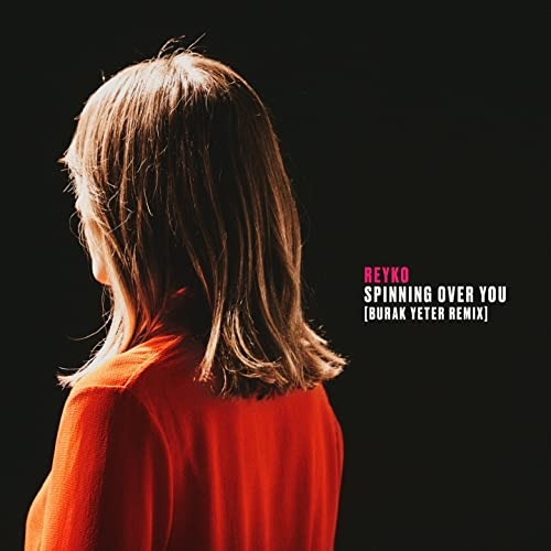 Spinning over You (Burak Yeter Remix) de Reyko en Amazon Music ...