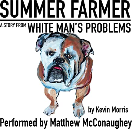 FREE: Summer Farmer: A Story from White Man's Problems