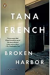 Broken Harbor (Dublin Murder Squad, Book 4) Kindle Edition