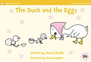 B14 - The Duck and the Eggs: Every Child's First Phonics Reader (Fun & Easy Decodable Short Vowel Books for K-2 or Dyslexia)
