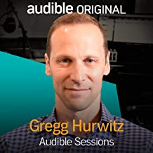 Gregg Hurwitz: Audible Sessions: FREE Exclusive Interview