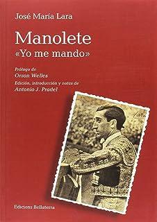 """MANOLETE """"YO ME MANDO"""" (MULETAZOS)"""