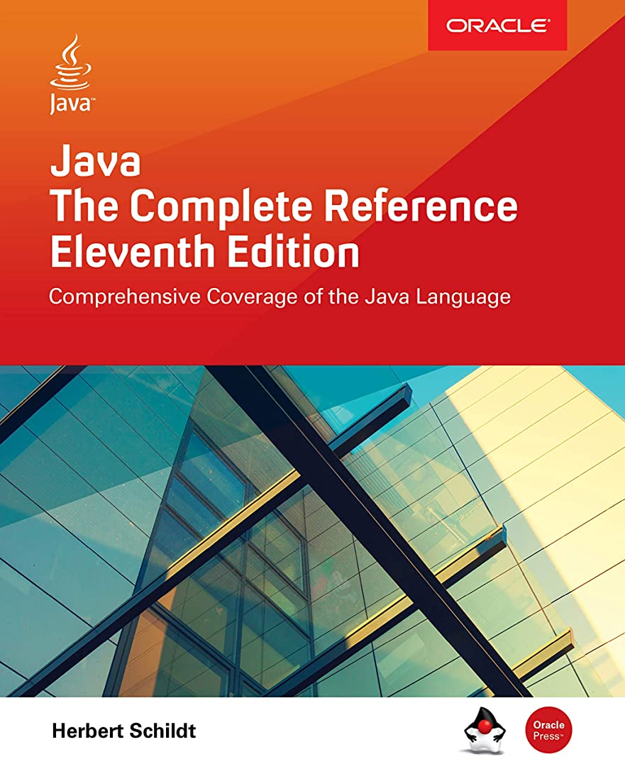 純粋なかもしれない資格情報Java: The Complete Reference, Eleventh Edition (English Edition)